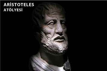 """Aristoteles ve """"Metafizik"""" Atölyesi  (14 Kasım – 19 Aralık)"""